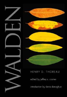 Walden By Thoreau, Henry David/ Cramer, Jeffrey S. (EDT)/ Donoghue, Denis (INT)