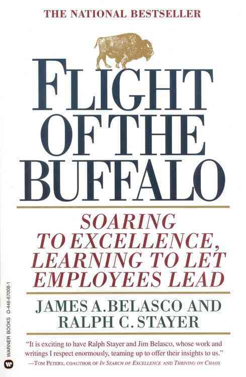 Flight of the Buffalo By Belasco, James A./ Stayer, Ralph C.