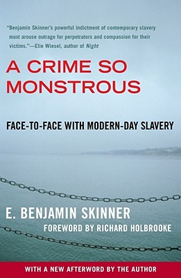 A Crime So Monstrous By Skinner, E. Benjamin