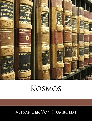 Nabu Press Kosmos by Von Humboldt, Alexander [Paperback] at Sears.com