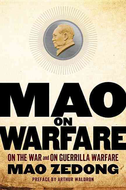 Mao on Warfare By Zedong, Mao/ Waldron, Arthur (INT)